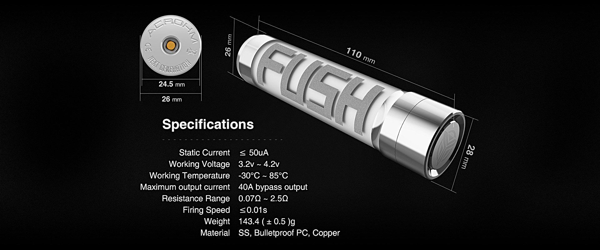 acrohm-fush-semi-mechanical-mod-specifications-components-voltage-output-current-resistance-range-weight-materials-temperature